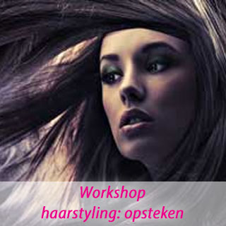 workshop haarstyling: opsteken